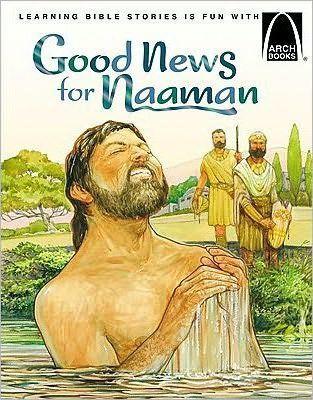 Good News for Naaman - Bible Story for Kids
